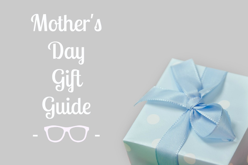 Mothers Day Gift Guide: Gorgeous Sunglasses to Spoil Mum